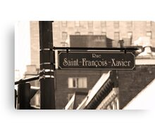 Montreal - Rue Saint Francois Xavier Canvas Print