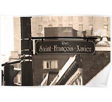 Montreal - Rue Saint Francois Xavier Poster