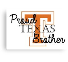 Proud Texas Brother 2 Canvas Print