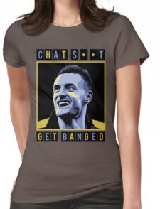Chat Shit Get Banged Womens Fitted T-Shirt
