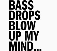 Bass Drops Blow Up My Mind (black) Womens Fitted T-Shirt