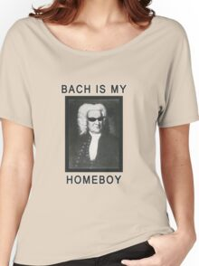 Bach is my Homeboy Women's Relaxed Fit T-Shirt