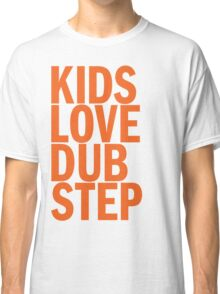 Kids Love Dubstep (orange) Classic T-Shirt