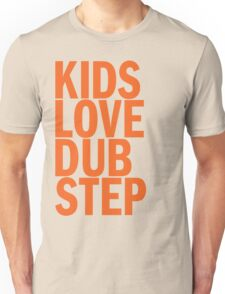 Kids Love Dubstep (orange) Unisex T-Shirt