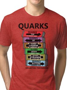 Quarks, can you collect all the flavors? Tri-blend T-Shirt