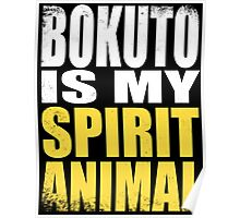 Bokuto is my Spirit Animal Poster