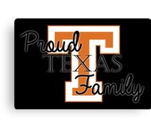 proud Texas Family 2 for Dark Backgrounds Canvas Print