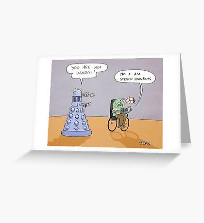 stephen and the dalek Greeting Card