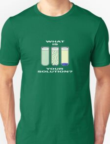 Chemistry, Science Humor T-Shirt