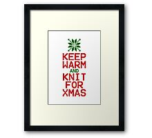 Keep Warm and Knit for Xmas Framed Print