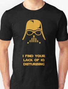 I Find Your Lack Of IQ Disturbing T-Shirt