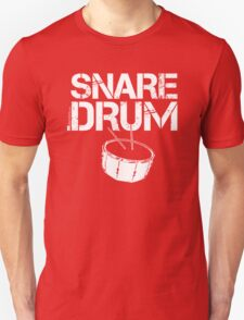 Label Me A Snare Drum (White Lettering) T-Shirt