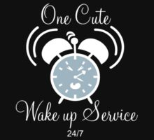 One Cute Wake up Service Kids Clothes