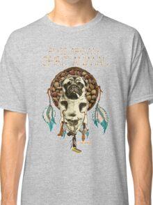 Pugs are my Spirit Animal Classic T-Shirt