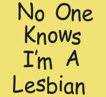 No One Knows I'm A Lesbian by blainageatrois