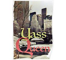 YASS QUEEN Poster