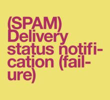 (Spam) Delivery status! (Magenta type) T-Shirt