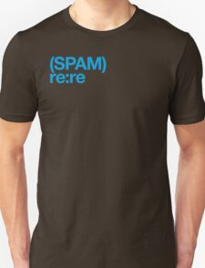 (Spam) Re:re! (Cyan type) T-Shirt