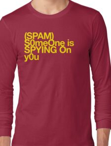(Spam) Someone is spying! (Yellow type) Long Sleeve T-Shirt