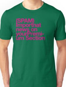 (Spam) Important news! (Magenta type) Unisex T-Shirt