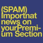(Spam) Important news! (Yellow type) by poprock