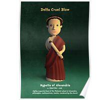 Hypatia of Alexandria - Delta Cruel Blow Poster