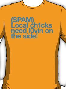 (Spam) Local chicks! (Cyan type) T-Shirt