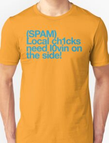 (Spam) Local chicks! (Cyan type) T-Shirt