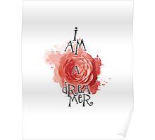I Am A Dreamer - II Poster