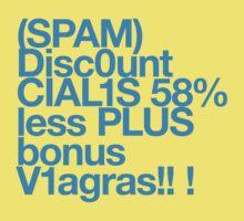 (Spam) Discount Cialis! (Cyan type) T-Shirt