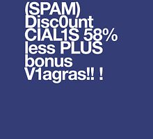 (Spam) Discount Cialis! (White type) Unisex T-Shirt