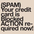 (Spam) Blocked! (Black type) by poprock