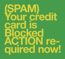 (Spam) Blocked! (Yellow type) by poprock