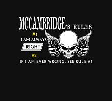 MCCAMBRIDGE Rule #1 i am always right. #2 If i am ever wrong see rule #1 - T Shirt, Hoodie, Hoodies, Year, Birthday T-Shirt