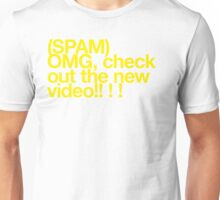(Spam) OMG video! (Yellow type) Unisex T-Shirt