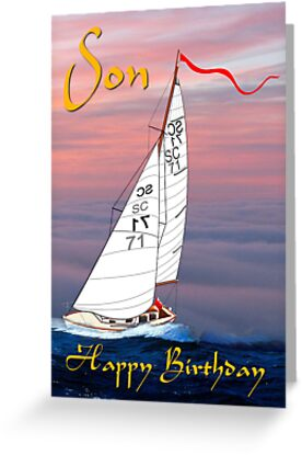 Happy Birthday Son - yacht by Dennis Melling