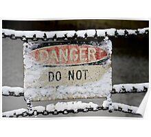 Danger Sign Poster