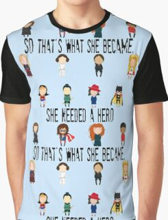 So that's what she became Graphic T-Shirt