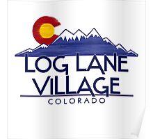 Log Lane Village Colorado wood mountains Poster