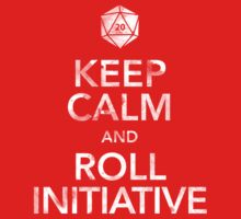 Keep Calm and Roll Initiative (White Text) T-Shirt