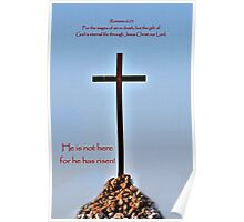 He's not here for He has RISEN! Poster