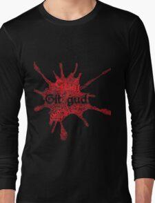 Git gud T-Shirt