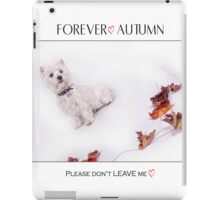 "Pet Pad Collection "" Forever Autumn "" iPad Case/Skin"