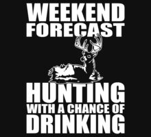 Weekend Forecast Hunting With A Chance Of Drinking by jea-lous