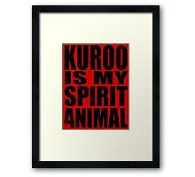 Kuroo is my Spirit Animal Framed Print