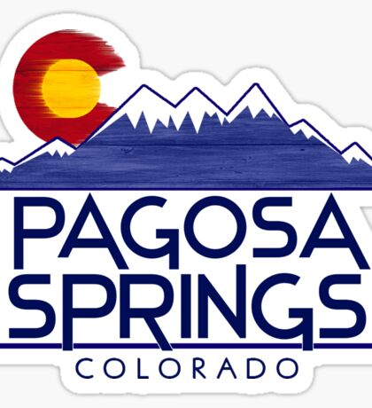Pagosa Springs Colorado wood mountains Sticker