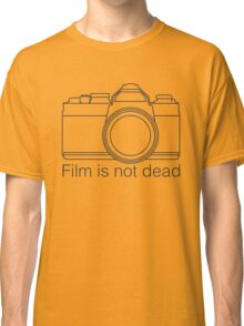 Film is not dead Classic T-Shirt