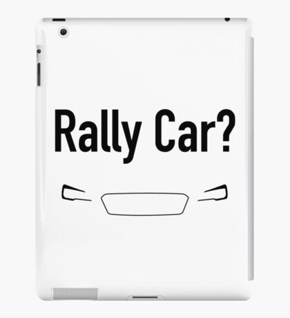 Rally Car? With Headlights - Multiple Product Styles Available  iPad Case/Skin