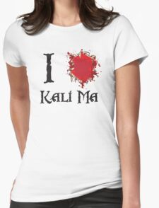 Indiana Jones I love Kali Ma Womens Fitted T-Shirt