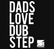 Dads Love Dubstep  One Piece - Long Sleeve